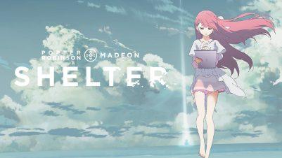 shelter-porter-robinson-madeon
