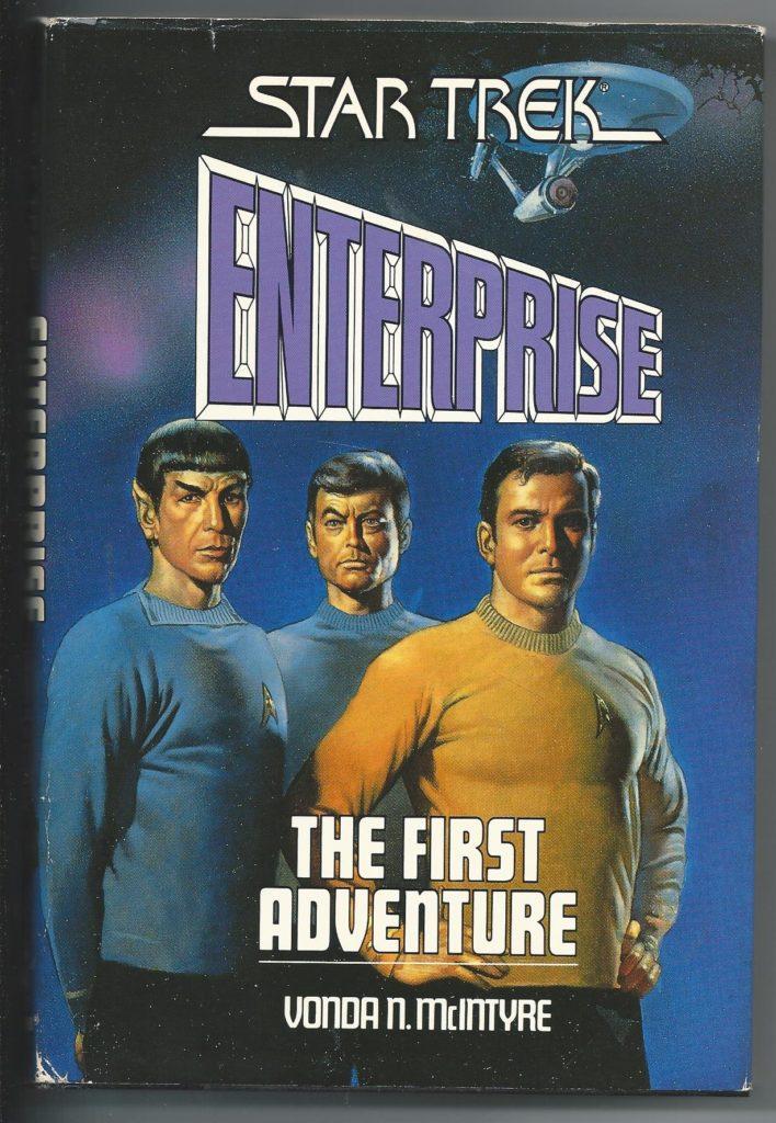 Enterprise The First Adventure Vonda N McIntyre