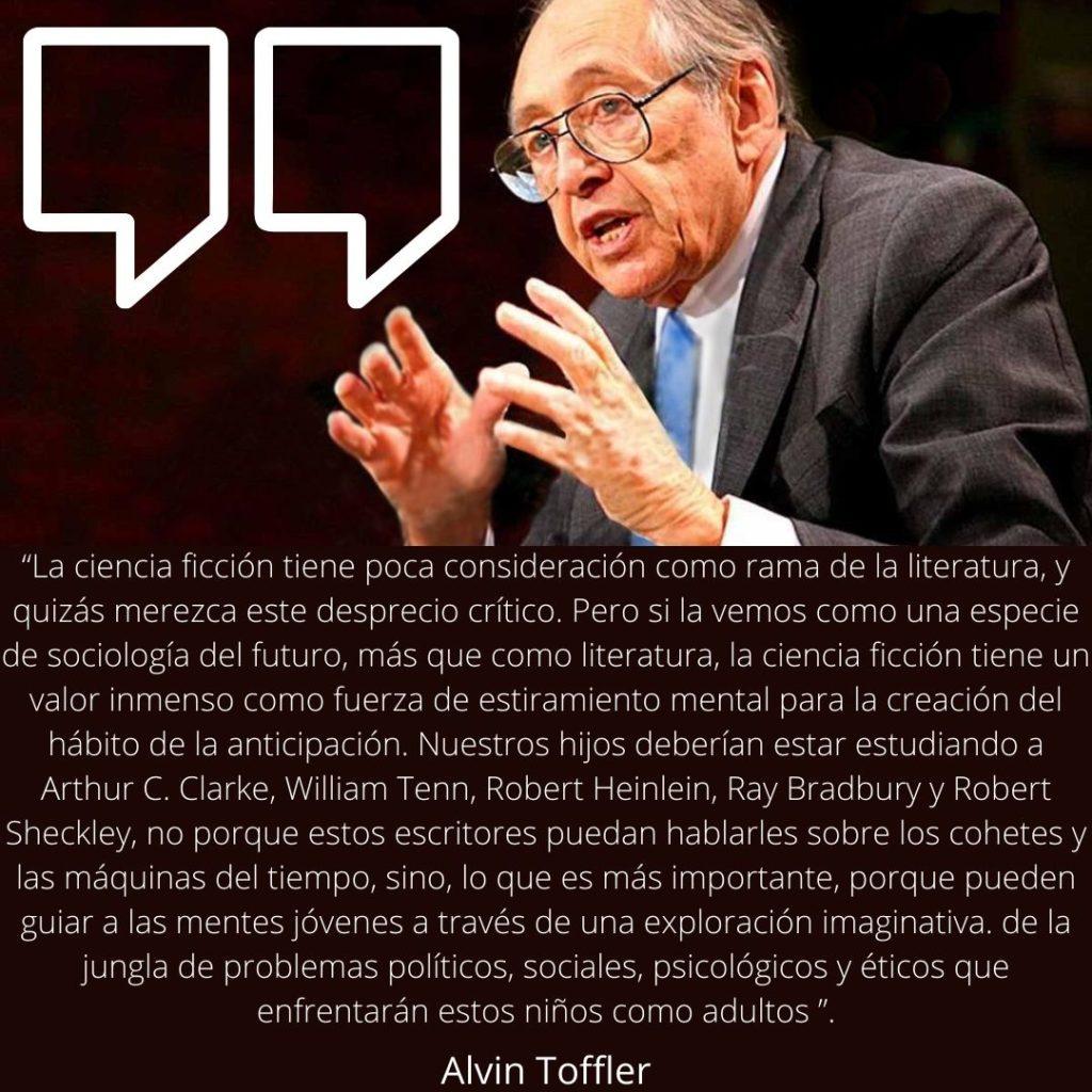 Alvin Toffler sobre la Ciencia Ficción