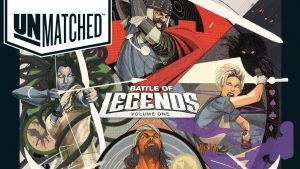 unmatched battle of legends volume one